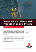 Introduction to Subsea Well Production Control System