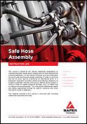 Safe Hose Assembly