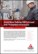 Small Bore Tubing (SBT) Coned and Threaded Awareness
