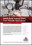 Small Bore Tubing (SBT) Twin Ferrule Awareness